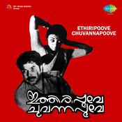 Ethiripoove Chuvannapoove Songs