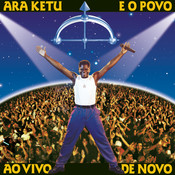 Ara Ketu Dez (Ao Vivo) Song