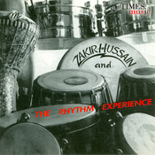 Zakir Hussain And The Rhythm Experience Songs