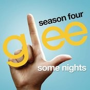 Some Nights (Glee Cast Version) Song