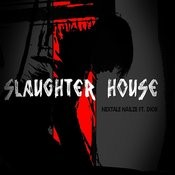 Slaughter House Songs