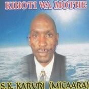 Kihoti Wa Mothe Songs