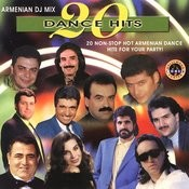Armenian DJ Mix: 20 Dance Hits Songs