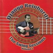 Django Reinhardt - The Swing Sessions Vol 1 Songs