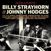 Juice A-Plenty. Billy Strayhorn & Johnny Hodges Songs
