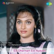 Edi Dharmam Edi Nyayam Songs