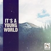 It's A Young World Songs
