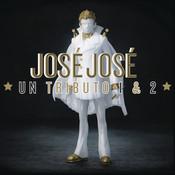José José, Un Tributo 1 & 2 Songs