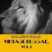 Golden Rule: Vintage Reggae, Vol. 1 Songs