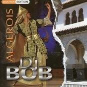 DJ Bob Algérois Spécial Fêtes Songs