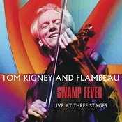 Swamp Fever: Live At Three Stages Songs