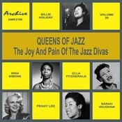 Oueens Of Jazz (The Joy And Pain Of The Jazz Divas), Vol. 20 Songs