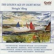 The Golden Age Of Light Music: Stringin' Along Songs