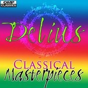 Delius : Classical Masterpieces Songs