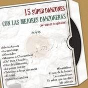 15 Super Danzones Con las Mejores Danzoneras (Versiones Originales) Songs