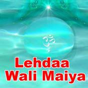 Lehdaa Wali Maiya Songs