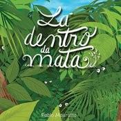 Lá Dentro Da Mata Songs