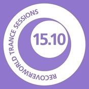 Recoverworld Trance Sessions 15.09 Songs