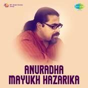 Anuradha - Mayukh Hazarika Songs