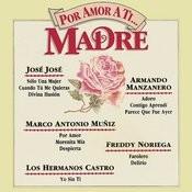 Por Amor a Ti...  Madre Songs