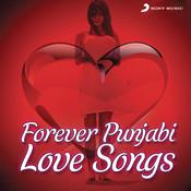 Forever Punjabi Love Songs Songs