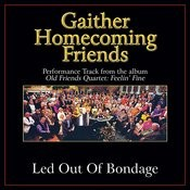 Led Out of Bondage Performance Tracks Songs