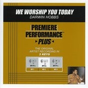 We Worship You Today (Performance Tracks) - EP Songs