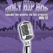 Holy Hip Hop Vol. 12 Songs