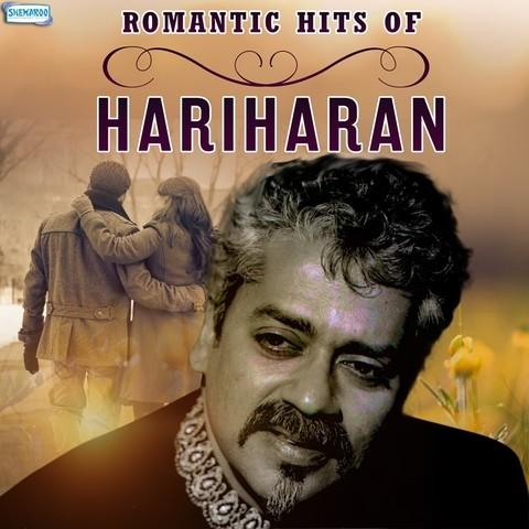 Romantic Hits of Hariharan Songs Download: Romantic Hits of Hariharan MP3 Songs Online Free on