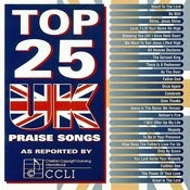Top 25 UK Praise Songs Songs