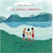 Los Exiliados Románticos Songs