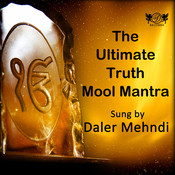 The Ultimate Truth Mool Mantra Songs