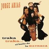 El Baile De La Matraca Songs
