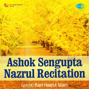 Recitation Of Nazrul Songs By Ashok Sengupta  Songs