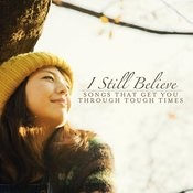 I Still Believe Songs