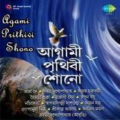 Agami Prithivi Shono Songs