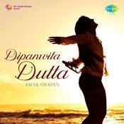 Dipanwita Dutta - Amar Swapan Songs