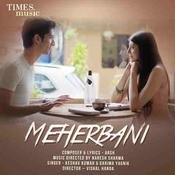 Meherbani Song