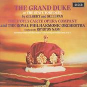 Gilbert & Sullivan: The Grand Duke (2 CDs) Songs