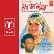 Husn Tera Majedar Songs
