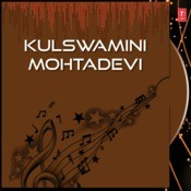 Kulswamini Mohtadevi Songs