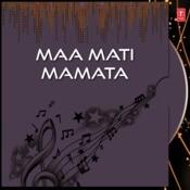 Maa Mati Mamata Songs