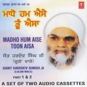 Madho Hum Aise Toon Aisa Songs