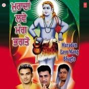 Muradan Lavo Mang Bhagton Songs
