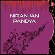 Niranjan Pandya Songs