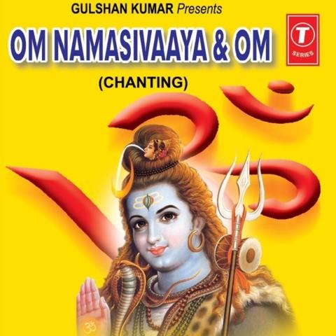 Om Namasivaaya-Om Chanting Songs Download: Om Namasivaaya-Om