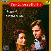 The Golden Collection - Jagjit Chitra Singh Songs