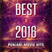 Best Of 2016 - Punjabi Movie Hits Songs