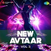 New Avtaar - Vol. 3 Songs