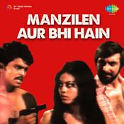 Manzilen Aur Bhi Hain Songs